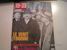 **c Le Journal de la France 19-39 L'entre 2 guerres n°93 Stavisky / Paul Doumer