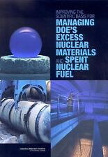 Improving the Scientific Basis for Managing DOE's Excess Nuclear Materials...