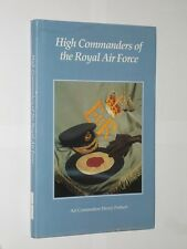 High Commanders Of The Royal Air Force. Air Commodore Henry Probert. HB/DJ 1991.