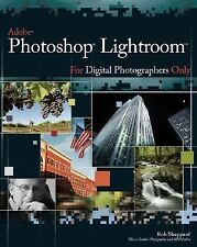 NEW - Adobe Photoshop Lightroom for Digital Photographers Only (For Only)