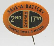 vintage DELCO SAVE-A-BATTERY Service Twice a Month oval pinback button