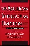 The American Intellectual Tradition: A Sourcebook Volume II: 1865 to the Present