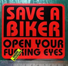 Save a Biker Open Your Fuxing Eyes Sticker funny Rude car van bike BLACK & RED B