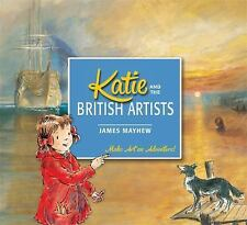 Katie and the British Artists, McQuillan, Mary, Mayhew, James, New Books