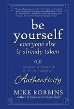 Mike Robbins~BE YOURSELF~SIGNED 1ST/DJ~NICE COPY