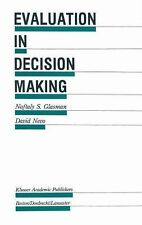 Evaluation in Decision Making: The case of school administration (Evaluation in