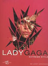 LIVRE LADY GAGA EXTREME STYLE   MUSIQUE ILLUSTRATIONS + TEXTE