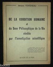 De la condition humaine et du sens philosophique de la vie...  J. Fonteneau 1954