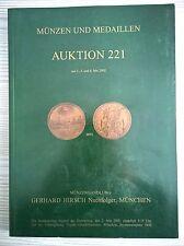 CATALOGO MUNZEN UND MEDAILLEN GERHARD HIRSCH AUKTION 221 MAGGIO 2002