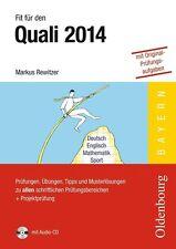 Fit für den Quali 2014: Prüfungen, Übungen, Tipps und Musterlösungen zu allen sc