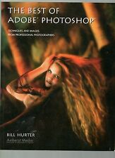 BILL HURTER THE BEST OF ADOBE PHOTOSHOP TECHNIQUES & IMAGES FIRST EDITION PB 06