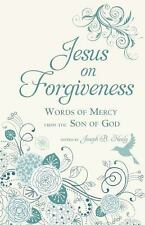 Jesus on Forgiveness: Words of Mercy from the Son of God, , Very Good Book
