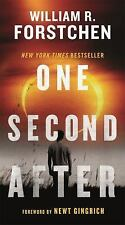 ONE SECOND AFTER [978076535 - NEWT GINGRICH WILLIAM R. FORSTCHEN (PAPERBACK) NEW