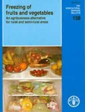 Freezing of Fruits and Vegetables: An Agribusiness Alternative for Rural and Sem