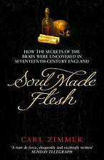 Soul Made Flesh: How The Secrets of the Brain were uncovered in Seventeenth Cent