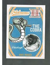 DAVE PARKER #N3 PIRATES Nicknames The Cobra 2013 panini Hometown Heroes