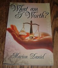 What Am I Worth? by Marion Daniel (2010, Paperback)