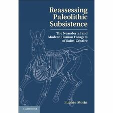 Reassessing Paleolithic Subsistence Neandertal Modern. 9781107023277 Cond=VG:USD