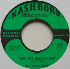 CONSOLERS: LET THE BELLS RING rare NASHBORO black gospel 45 hear