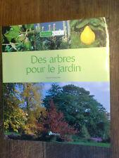 Des arbres pour le jardin / Daniel Puiboube