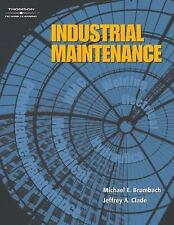 Industrial Maintenance Michael E. Brumbach Hardcover Book