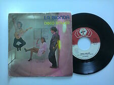 "La Bionda - Disco Roller / Tune It Up–Disco Vinile 45 Giri 7"" Stampa Italia 1979"