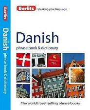 Phrase Book: Danish Phrase Book and Dictionary by Berlitz Publishing (2012,...