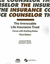 The Irrevocable Life Insurance Trust: Forms with Drafting Notes by Donald O...