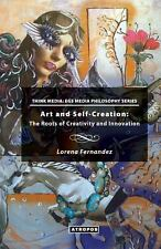Art and Self-Creation: The Roots of Creativity and Innovation (Think Media: EGS