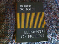 1977 ELEMENTS OF FICTION Robert Scholes OXFORD UNIVERSITY PRESS Paperback BOOK