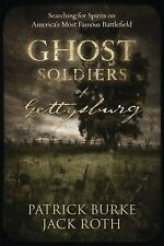 Ghost Soldiers of Gettysburg: Searching for Spirits on America's Most Famous Bat