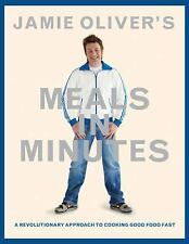 Jamie Oliver's Meals in Minutes: A Revolutionary Approach to Cooking Good Food..