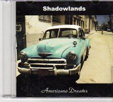 (EX246) Shadowlands, Americano Dreams - 2013 CD