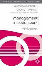 Practical Social Work: Management in Social Work by Neil Thompson, Veronica...