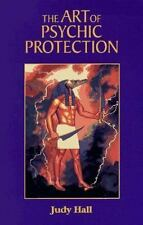 The Art of Psychic Protection, Hall, Judy, Very Good Book