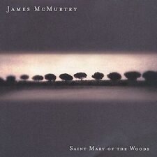 Saint Mary of the Woods by James McMurtry (CD, Sep-2002, Sugar Hill)
