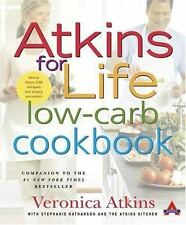 Atkins for Life Low-Carb Cookbook: More than 250 Recipes for Every Occasion by A