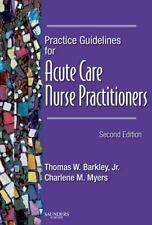 Practice Guidelines for Acute Care Nurse Practitioners, 2e