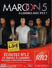 Publicité advertising 2015 Radio RTL 2 avec Maroon 5