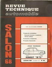 REVUE TECHNIQUE AUTOMOBILE 270 RTA 1968 ETUDE RENAULT 16 TS SALON DE L'AUTO 1968