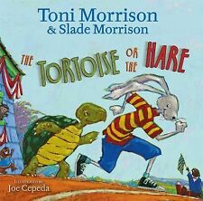 The Tortoise or the Hare by Toni Morrison and Slade Morrison (2010, Picture...