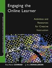 Engaging the Online Learner: Activities and Resources for Creative Instruction (
