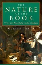 The Nature of the Book : Print and Knowledge in the Making by Adrian Johns 1998