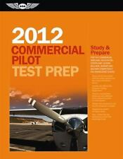 Commercial Pilot Test Prep 2012: Study and Prepare for the Commercial -ExLibrary