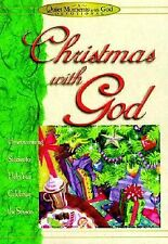 Christmas with God: Heartwarming Stories to Help You Celebrate the Season (Quiet