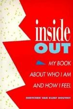 Inside Out : My Book about Who I Am and How I Feel by Gretchen Van Kleef...