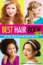 Faithgirlz: Best Hair Book Ever! : Cute Cuts, Sweet Styles and Tons of Tress...