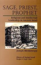 Library of Ancient Israel: Sage, Priest, Prophet : Religious and Intellectual...