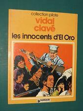 Les innocents d'El Oro VIDAL CLAVET Collection Pilote