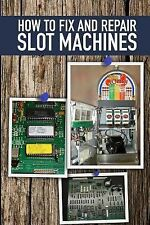How to Fix and Repair Slot Machines : The PE Plus and S Plus by Jeremy...
